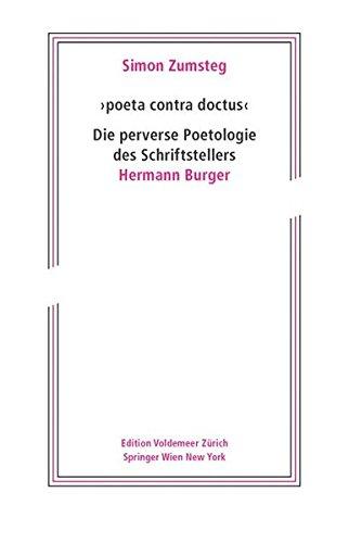 9783709101650: poeta contra doctus: Die perverse Poetologie des Schriftstellers Hermann Burger (Edition Voldemeer)