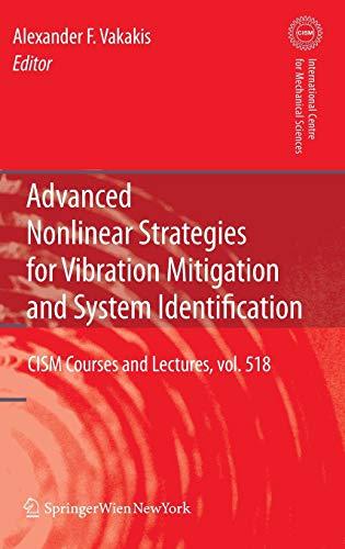 Advanced Nonlinear Strategies for Vibration Mitigation and System Identification - Vakakis, Alexander F.