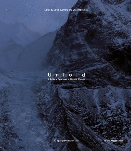 9783709102206: UNFOLD: A Cultural Response to Climate Change (Edition Angewandte)