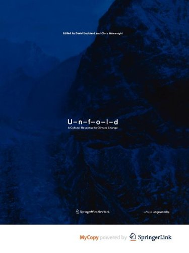 9783709102220: UNFOLD: A Cultural Response to Climate Change