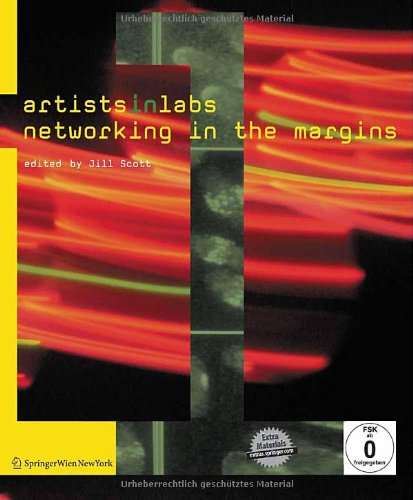 9783709103203: ARTISTS-IN-LABS: Networking in the Margins