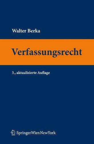 9783709103654: Verfassungsrecht: Grundzüge des österreichischen Verfassungsrechts für das juristische Studium (Springers Kurzlehrbücher der Rechtswissenschaft) (German Edition)