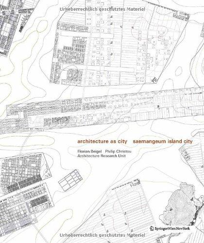 9783709103678: Architecture As City: Saemangeum Island City