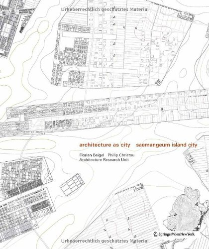 9783709103678: Architecture as City: Saemangeum Island City