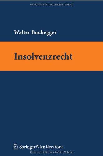 Lehrbuch Insolvenzrecht (f. Österreich) - Walter Buchegger