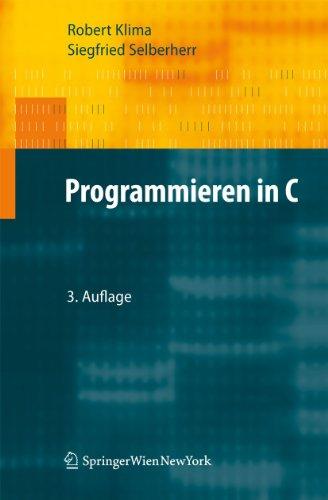 Programmieren in C: Klima, Robert; Selberherr, Siegfried