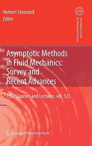 Asymptotic Methods in Fluid Mechanics: Survey and Recent Advances (Hardcover)