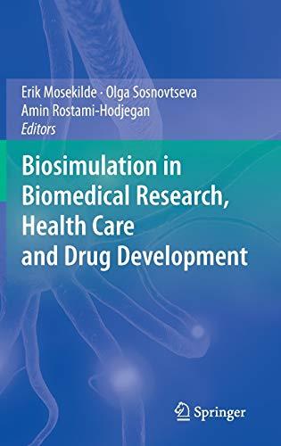 Biosimulation in Biomedical Research, Health Care and Drug Development: Erik Mosekilde