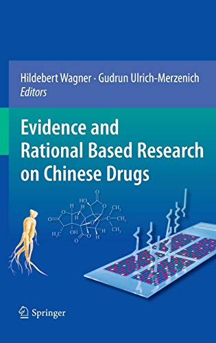 Evidence and Rational Based Research on Chinese Drugs: Gudrun Ulrich-Merzenich