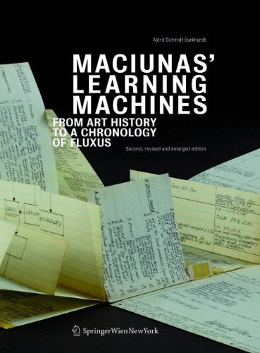 9783709104798: Maciunas' Learning Machines: From Art History to a Chronology of Fluxus
