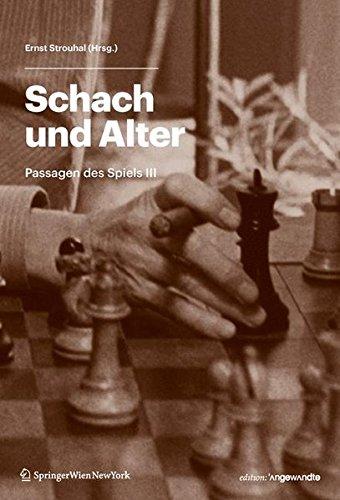 9783709104965: Schach und Alter: Passagen des Spiels III (Edition Angewandte) (German Edition)