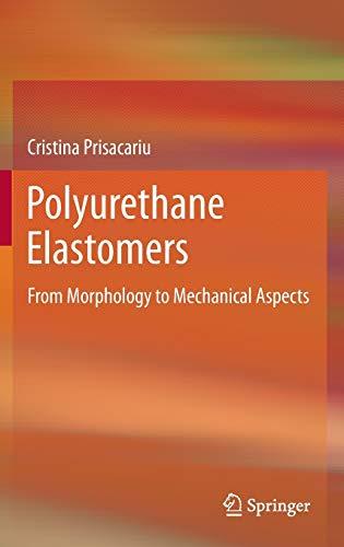 9783709105139: Polyurethane Elastomers: From Morphology to Mechanical Aspects