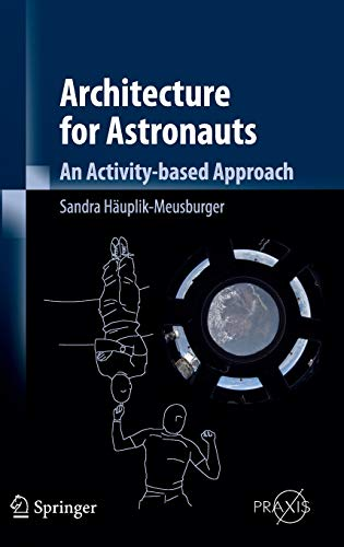 9783709106662: Architecture for Astronauts: An Activity-based Approach (Springer Praxis Books)