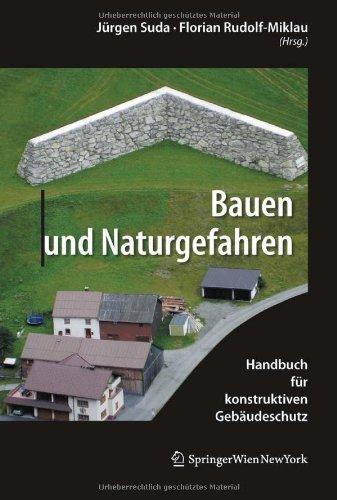 9783709106808: Bauen und Naturgefahren: Handbuch für konstruktiven Gebäudeschutz (German Edition)
