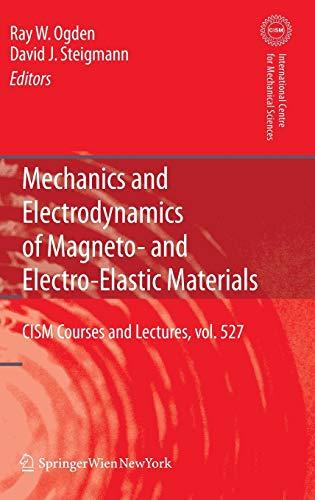 9783709107003: Mechanics and Electrodynamics of Magneto- and Electro-elastic Materials (CISM International Centre for Mechanical Sciences)