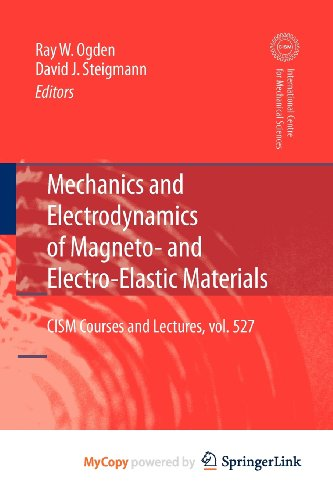 9783709107027: Mechanics and Electrodynamics of Magneto- and Electro-elastic Materials