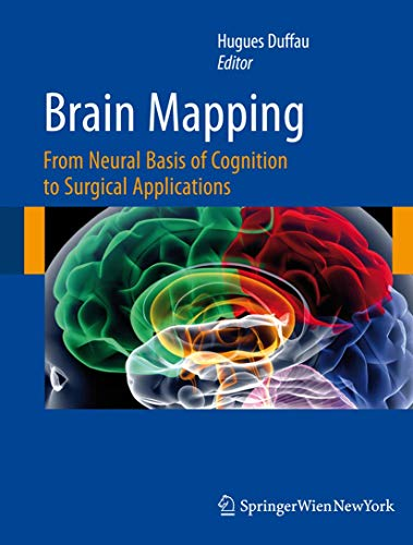 9783709107225: Brain Mapping: From Neural Basis of Cognition to Surgical Applications