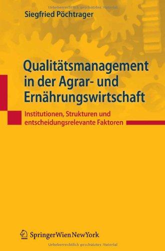 9783709107256: Qualitätsmanagement in der Agrar- und Ernährungswirtschaft: Institutionen, Strukturen und entscheidungsrelevante Faktoren