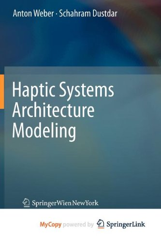 9783709107560: Haptic Systems Architecture Modeling