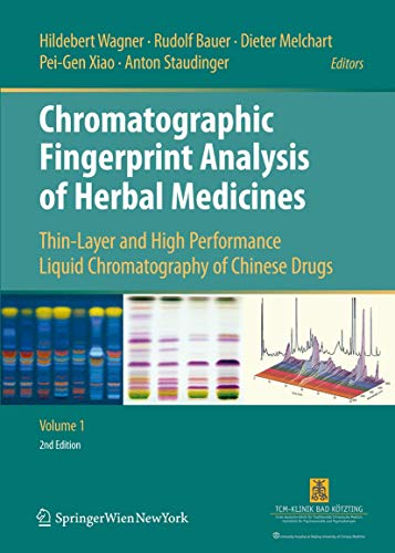 9783709107621: Chromatographic Fingerprint Analysis of Herbal Medicines (2 vols.): Thin-Layer and High Performance Liquid Chromatography of Chinese Drugs