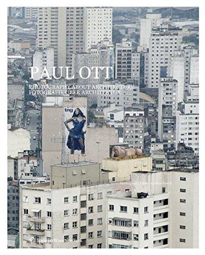 Paul Ott. Photography about Architecture: Fotografie Ber: Boeckl, Matthias