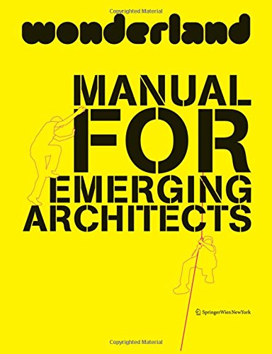 9783709108222: Wonderland Manual for Emerging Architects