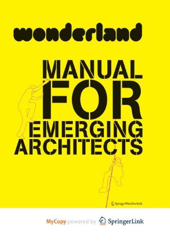 9783709108246: Wonderland Manual for Emerging Architects