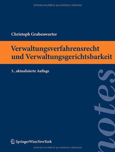 9783709108642: Verwaltungsverfahrensrecht und Verwaltungsgerichtsbarkeit (Springer Notes Rechtswissenschaft) (German Edition)
