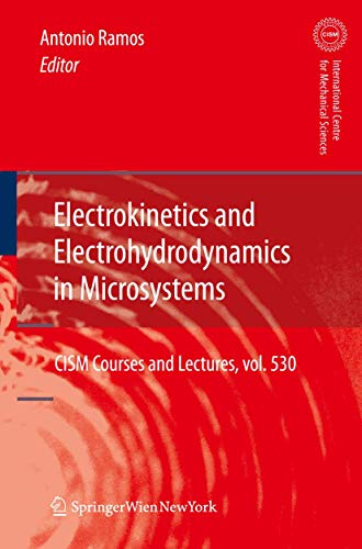 9783709108994: Electrokinetics and Electrohydrodynamics in Microsystems (CISM International Centre for Mechanical Sciences)