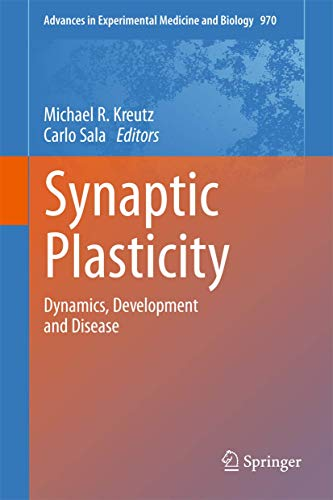 9783709109311: 970: Synaptic Plasticity: Dynamics, Development and Disease (Advances in Experimental Medicine and Biology)
