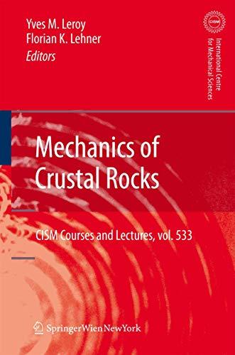9783709109380: Mechanics of Crustal Rocks (CISM International Centre for Mechanical Sciences)