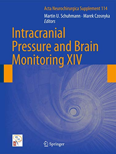 Intracranial Pressure and Brain Monitoring XIV (Hardcover)
