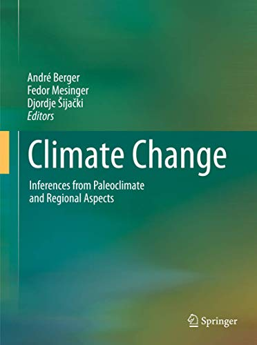 Climate Change: Inferences from Paleoclimate and Regional Aspects