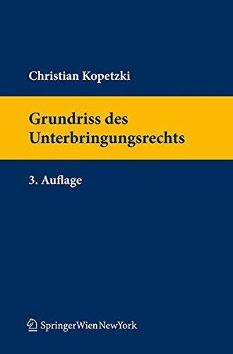 9783709110492: Grundriss des Unterbringungsrechts (Springers Handbucher Der Rechtswissenschaft)