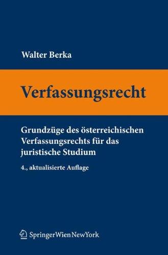 9783709110706: Verfassungsrecht: Grundzüge des österreichischen Verfassungsrechts für das juristische Studium (Springers Kurzlehrbücher der Rechtswissenschaft) (German Edition)