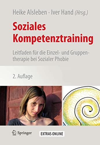 9783709110799: Soziales Kompetenztraining: Leitfaden für die Einzel- und Gruppentherapie bei Sozialer Phobie (German Edition)