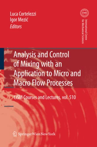 9783709110898: Analysis and Control of Mixing with an Application to Micro and Macro Flow Processes (CISM International Centre for Mechanical Sciences)