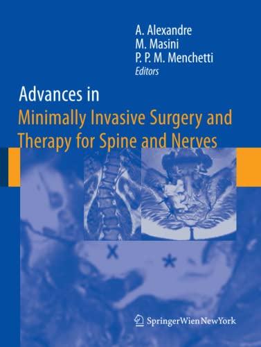 Advances in Minimally Invasive Surgery and Therapy: Alberto Alexandre (Editor),