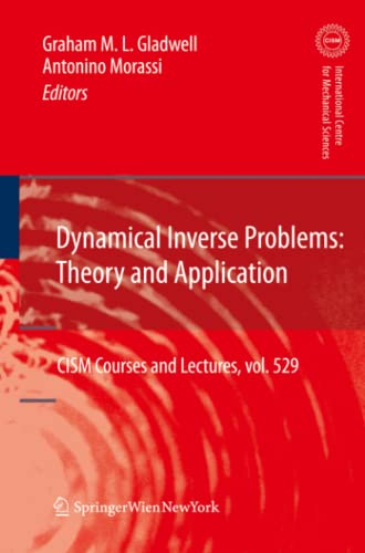 9783709111123: Dynamical Inverse Problems: Theory and Application (CISM International Centre for Mechanical Sciences)