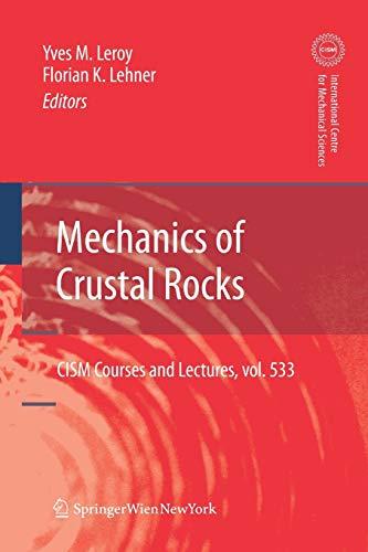 9783709111161: Mechanics of Crustal Rocks (CISM International Centre for Mechanical Sciences)