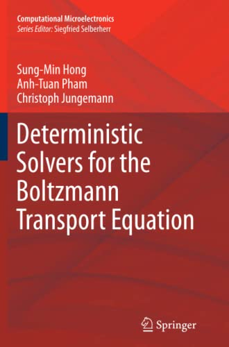 9783709111192: Deterministic Solvers for the Boltzmann Transport Equation (Computational Microelectronics)
