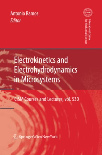 9783709111215: Electrokinetics and Electrohydrodynamics in Microsystems (CISM International Centre for Mechanical Sciences)