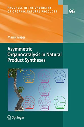 Asymmetric Organocatalysis in Natural Product Syntheses: Mario Waser