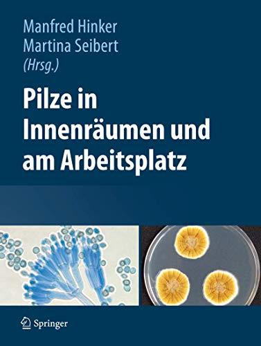 9783709112342: Pilze in Innenreumen Und Am Arbeitsplatz