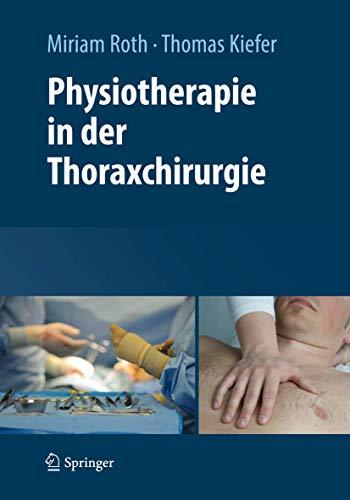 9783709112380: Physiotherapie in der Thoraxchirurgie (German Edition)