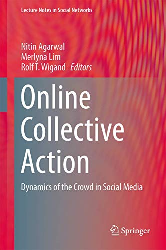 9783709113394: Online Collective Action: Dynamics of the Crowd in Social Media (Lecture Notes in Social Networks)