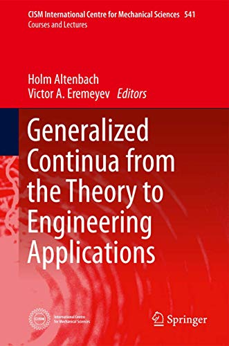 Generalized Continua - From the Theory to Engineering Applications (Hardcover)
