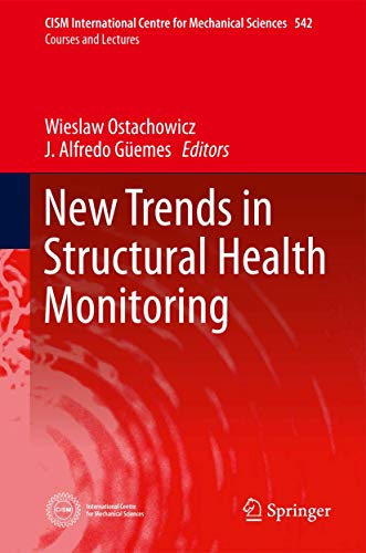 9783709113899: New Trends in Structural Health Monitoring (CISM International Centre for Mechanical Sciences)