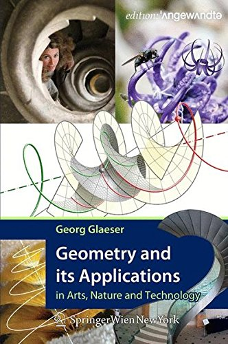 9783709114506: Geometry and its Applications in Arts, Nature and Technology (Edition Angewandte)