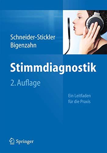 9783709114797: Stimmdiagnostik: Ein Leitfaden für die Praxis